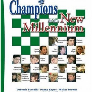 Champions of the New Millennium - Dr. IM Danny Kopec [Paperback]